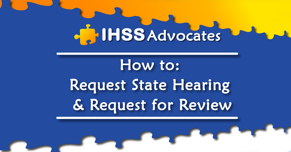 How to: Request a State Hearing & Request for Review