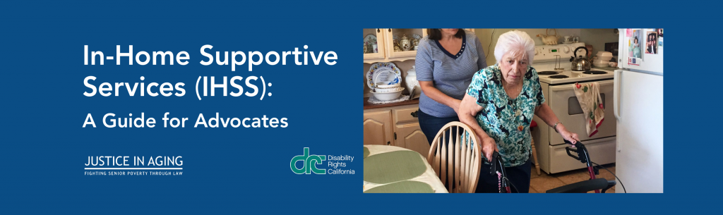 In-Home Supportive Services (IHSS): A Guide for Advocates Banner