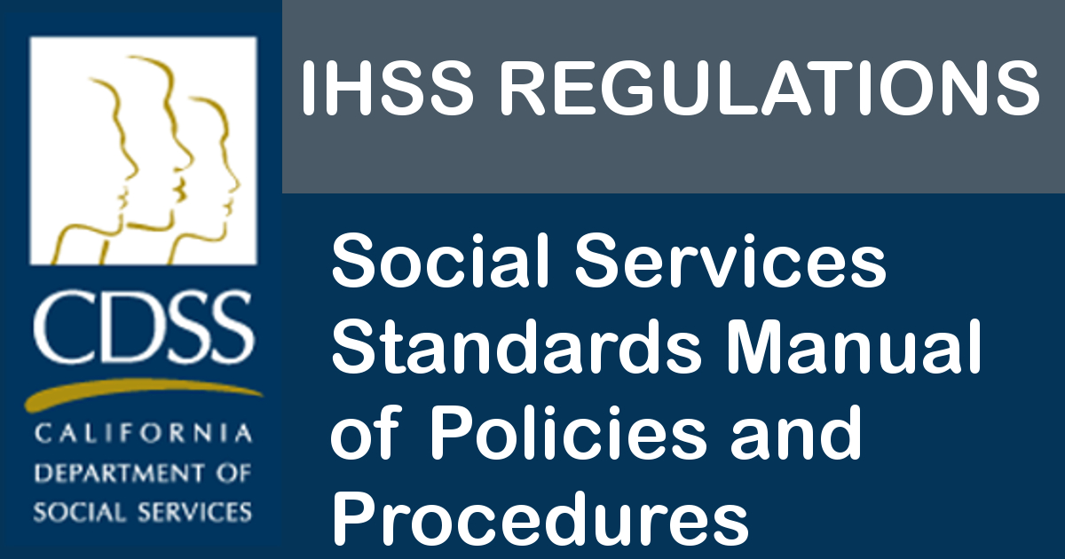 IHSS Regulations – Social Services Standards Manual of Policies and Procedures